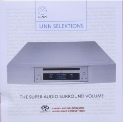 Linn Selektions. The Super audio surround volume. 1 SACD Hybrid.