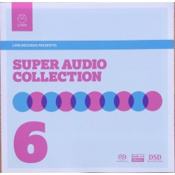 Super Audio Collection vol. 6. Linn Records 1 SACD Hybrid