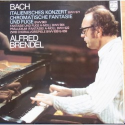 Bach: Italian Concerto, Chromatic Fantasia and Fugue in D minor, Alfred Brendel. 1 LP. Philips