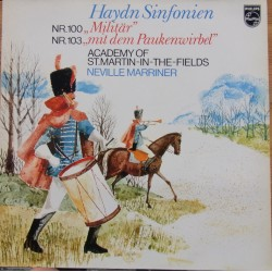 Haydn: Symfoni nr. 100 & 103. Neville Marriner, Academy of St. Martin. 1 LP. Philips