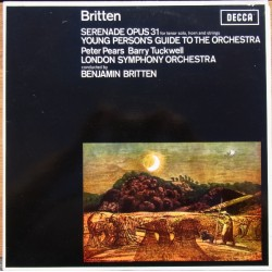 Britten: Serenade Op. 31. & Young Persons guide to the Orchestra. Pears, Tuckwell, Britten. 1 LP. Decca SXL 6110