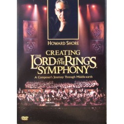 Howard Shore: Creating the Lord of the Rings Symphony. 1 DVD.