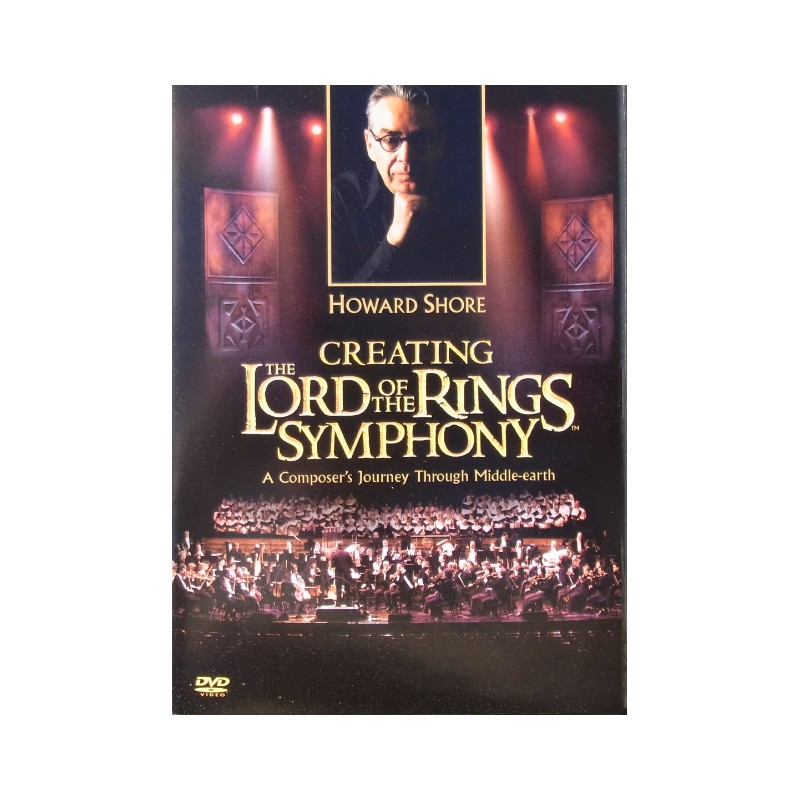 Howard Shore Creating The Lord Of The Rings Symphony Dvd