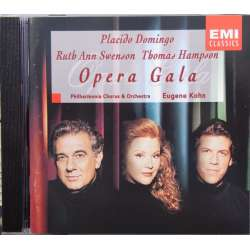 Opera Gala: Ruth Ann Swenson, Placido Domingo, Thomas Hampson. Eugene Kohn. 1 CD EMI.