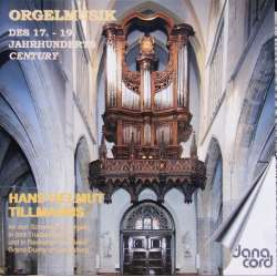 Organ Music from 17-19th Century. Hans Helmuth Tillmans, 1 CD Danacord. New Copy