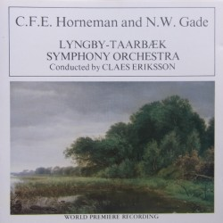 Horneman: Gurre suite & Niels W. Gade. A summers day in the country. Lyngby-Taarbæk SO. Claes Eriksson. 1 CD. Point