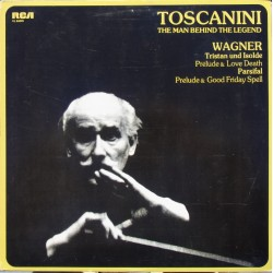 Wagner: Prelude to Tristan und Isolde & Parsifal, Act 1 & 3. Arturo Toscanini, NBC. SO. 1 LP RCA.