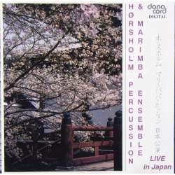 Hørsholm Percussion Ensemble. Live in Japan. 1 CD. Danacord