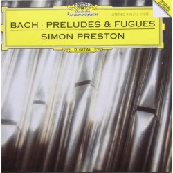 Bach: Preludes & Fugues. Simon Preston (organ). 1 CD. DG