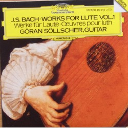 Bach: Works for lute Vol. 1. Göran Söllscher, (guitar). 1 CD. DG