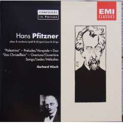 Pfitzner, Hans. Composer in Persons. 1 CD. EMI
