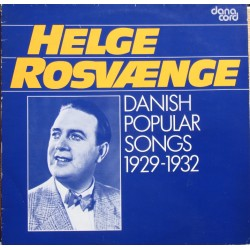Danish popular songs 1929 - 1932. Helge Rosvaenge. 1 LP. Danacord
