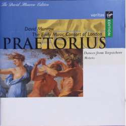 Praetorius: Dances from Terpsichore and motets. David Munrow, The Early Music Consort of London. 1 CD. Virgin.