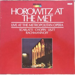 Horowitz at the Met. Scarlatti, Chopin, Liszt, Rachmaninov. 1 LP. RCA