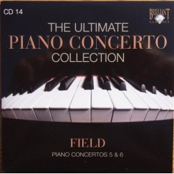 Field, John: Piano Concertos no. 5 & 6. Paolo Restani, Nice Phiharmonique, Marco Guidarini. 1 cd. Brilliant Classics