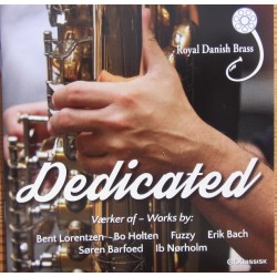 Dedicated. Royal Danish Brass. Lorentzen, Holten, Fuzzy, Barfoed, Nørholm. 1 CD. CDK