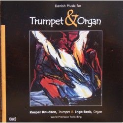 Danish music for trumpet and organ. Kasper Knudsen og Inge Beck. 1 CD. Classico