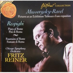 Mussorgsky: Pictures at an Exhibition & Respighi: Pines of Rome. Fritz Reiner. 1 cd. RCA