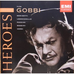 Tito Gobbi: Heroes: Arias by Donizetti, Leoncavallo, Puccini, Rossini, Verdi. 1 CD. EMI