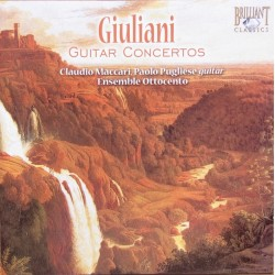 Giuliani: Guitarkoncert nr. 1 & 3. Pugliese, Ensemble L'Ottocento. 1 CD. Brilliant Classics
