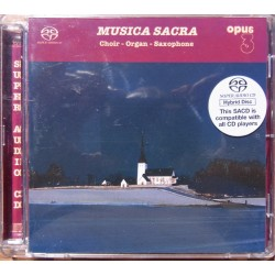 Musica Sacra. Choir - Organ - Saxophon. 1 CD. SACD. Opus 3