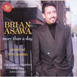 Brian Asawa. More than a day, music of Ned Rorem. 1 CD. RCA