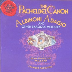 Pachebel: Canon & Albinoni: Adagio, and other baroque melodies. Jean-Francois Paillard. 1 CD. RCA