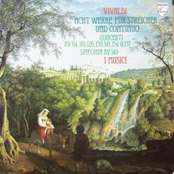 Vivaldi: 8 Works for strings and continuo. I Musici. 1 LP. Philips. 9500300