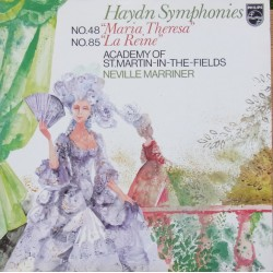 Haydn: Symphonies nos 48 & 85. Neville Marriner, Academy of St. Martin in the Fields. 1 LP. Philips. 9500200