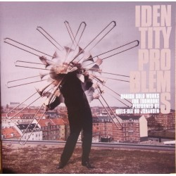 Identity Problems. Danish solo works for trombone. Niels-Ole Bo Johansen. 1 CD. CDK 1172