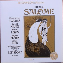 Richard Strauss: Salome. Montserrat Caballé, Sherrill Milnes, James King, Erich Leinsdorf, LSO. 2 CD. RCA