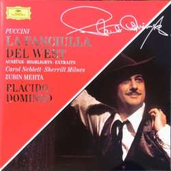 Puccini: La Fanciulla del West. Domingo, Milnes, Mehta. 1 CD. DG