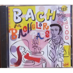 Bach for Bachelor Pads. Music for Swinging singles. 1 CD. Philips