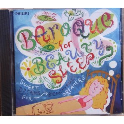 Baroque for Beauty Sleep. 1 CD. Philips. 4627912
