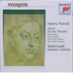 Henry Purcell: King Arthur, The Fairy Queen, The Indian Queen. Tafelmusik. Jeanne Lamon. 1 CD. Sony Vivarte