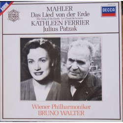 Mahler: The Song of the Earth. Kathleen Ferrier, Julius Patzak, WPO. Bruno Walter. 1 LP. Decca
