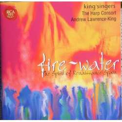 The King's Singers & the Harp Consort: Fire and Water. 1 CD. RCA