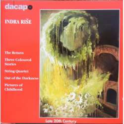 Indra Rise: The Return, + Three Coloured stories, + Strygekvartet. 1 CD. Dacapo