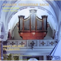 Bach: Organ Works Vol 4., Hans Helmut Tillmanns. 1 CD. Danacord 590