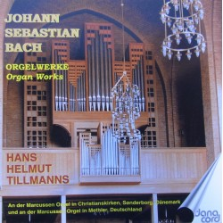 Bach: Organ Works. Hans Helmuth Tillmanns. 1 CD. Danacord 620