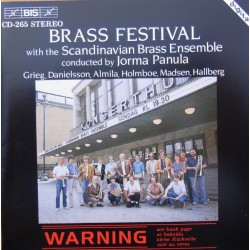 Brass Festival. Scandinavian Brass Ensemble, Jorma Panula. 1 CD. BIS 265