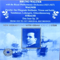 Wagner: Overtures. & Strauss: Don Juan. Bruno Walter, Royal Philharmonic Orchestra. (1925-1927). 1 CD. Cedar