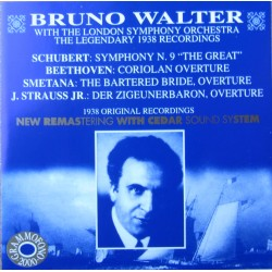 Schubert: Symphony no. 9. & Beethoven: Coriolan overture & Smetana: The Bartered Bride overture, Bruno Walter, LSO. 1 CD. Cedar