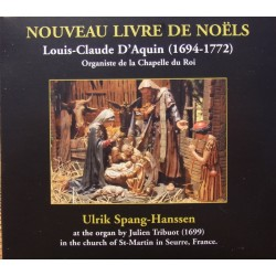 D'Aquin. Organiste de la Chapelle du Roi. (For Christmas) Ulrik Spang-Hanssen. 1 CD. CDK 1187