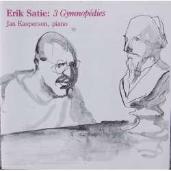 Satie: 3 Gymnopedies. Jan Kaspersen. 1 CD. Classico