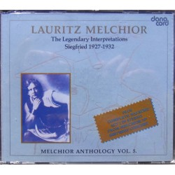 Lauritz Melchior: The Legendary Interpretations of Richard Wagners Siegfried 1927-1932. 3 CD. Danacord