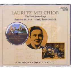 Lauritz Melchior: The First recordings. Baritone 1913-15- & Early Tenor 1920-21. 2 CD. Danacord