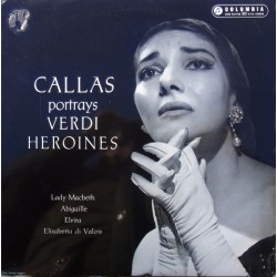 Callas portrays Verdi Heroines. 1 LP. Columbia. SAX 2293