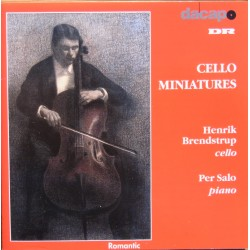 Cello Miniatures. Henrik Brendstrup, Per Salo. 1 cd. Dacapo