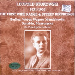 Leopold Stokowski 1931-1932. the First wide range & Stereo Recordings- 1 CD. Sony